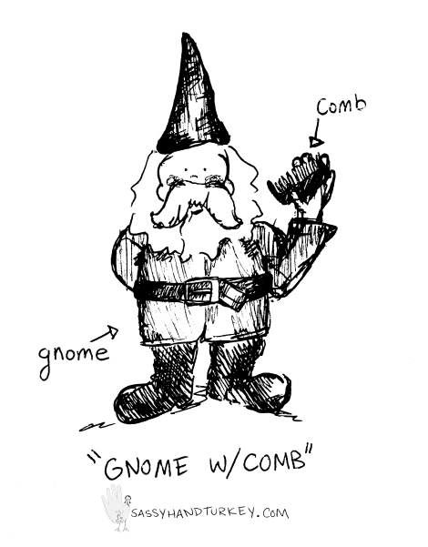 Gnome With Comb