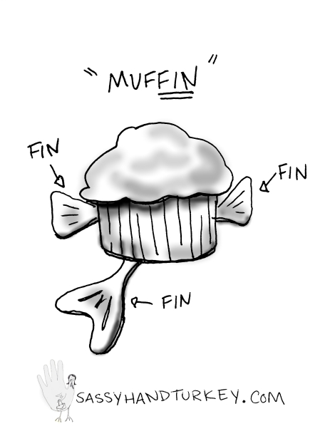 Muffin With Fins!